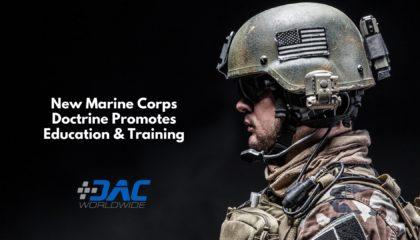 DAC Worldwide - New Marine Corps Doctrine Promotes Education & Training - Title Graphic