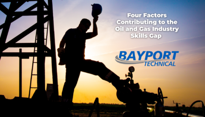 Bayport Technical - Oil and Gas Skills Gap - Featured Image