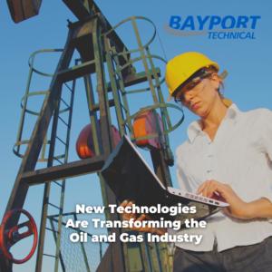 Bayport Technical - Oil and Gas Skills Gap - New Technologies