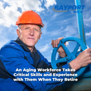 Bayport Technical - Oil and Gas Skills Gap - Retiring Baby Boomers