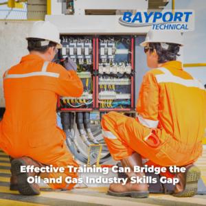 Bayport Technical Skills Gap - Training Can Bridge the Gap